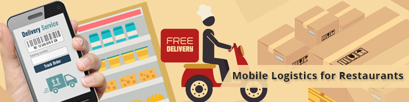 Mobile logistics for restaurants
